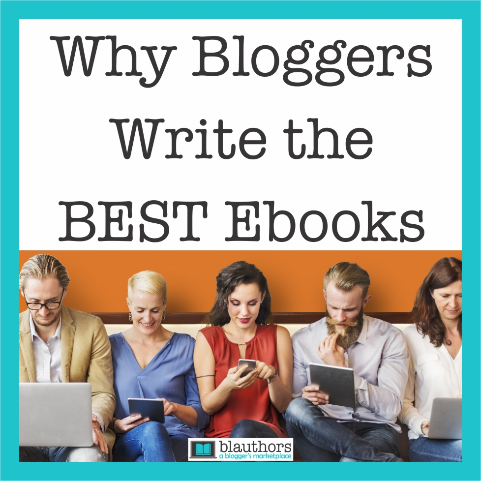 bloggers write the best ebooks