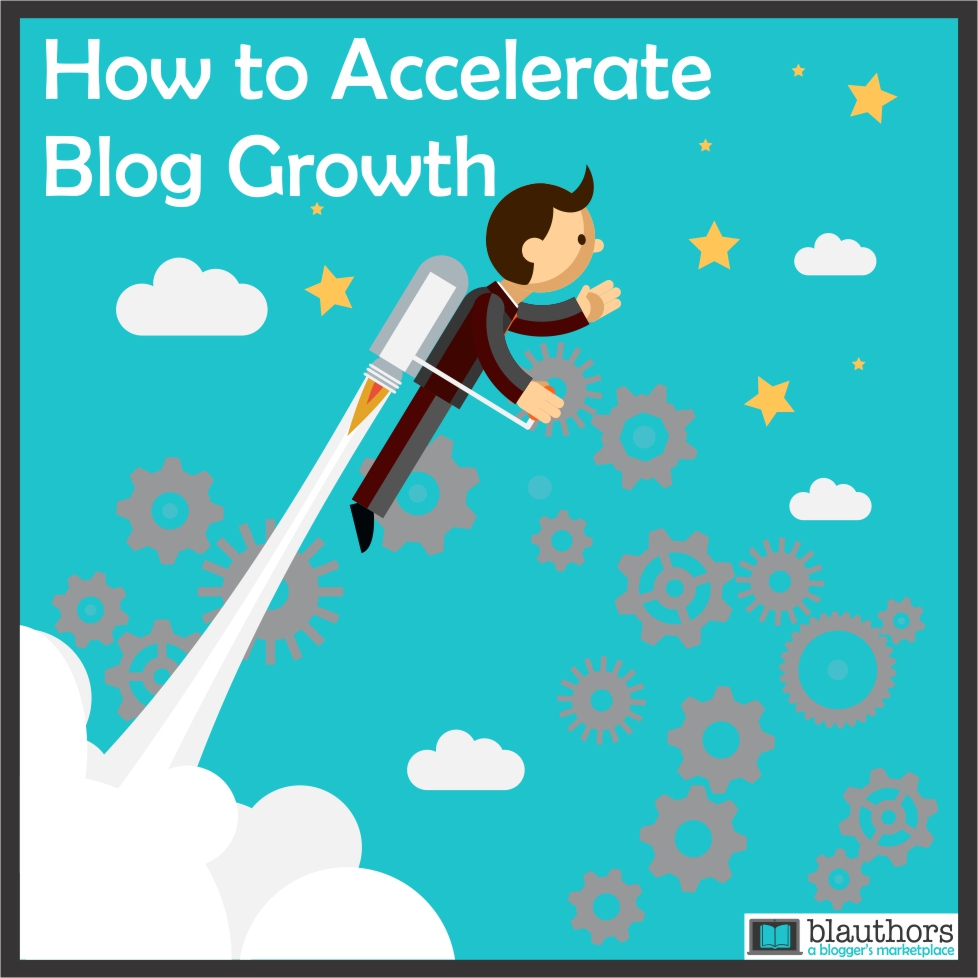Accelerate Blog Growth