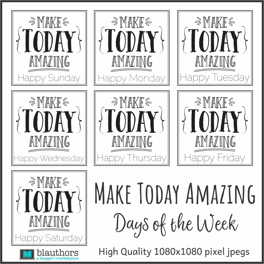 Make Today Amazing Days of the Week
