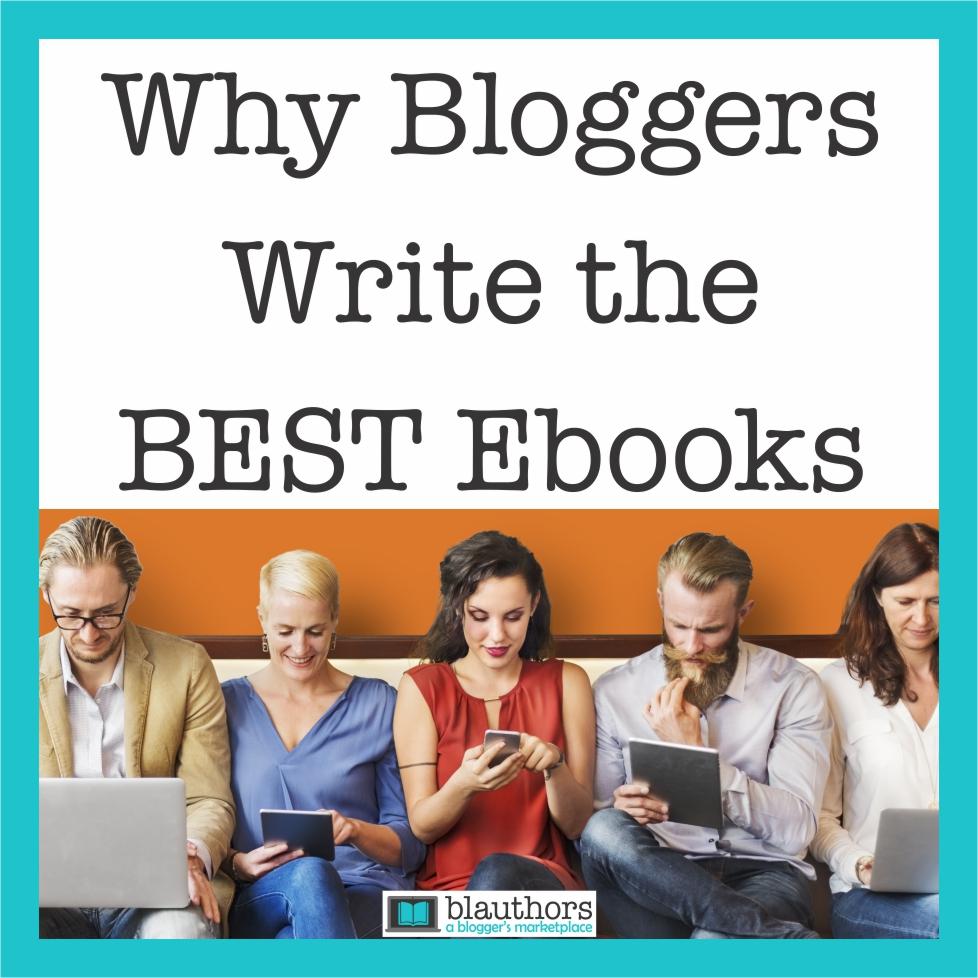 bloggers write the best ebooks