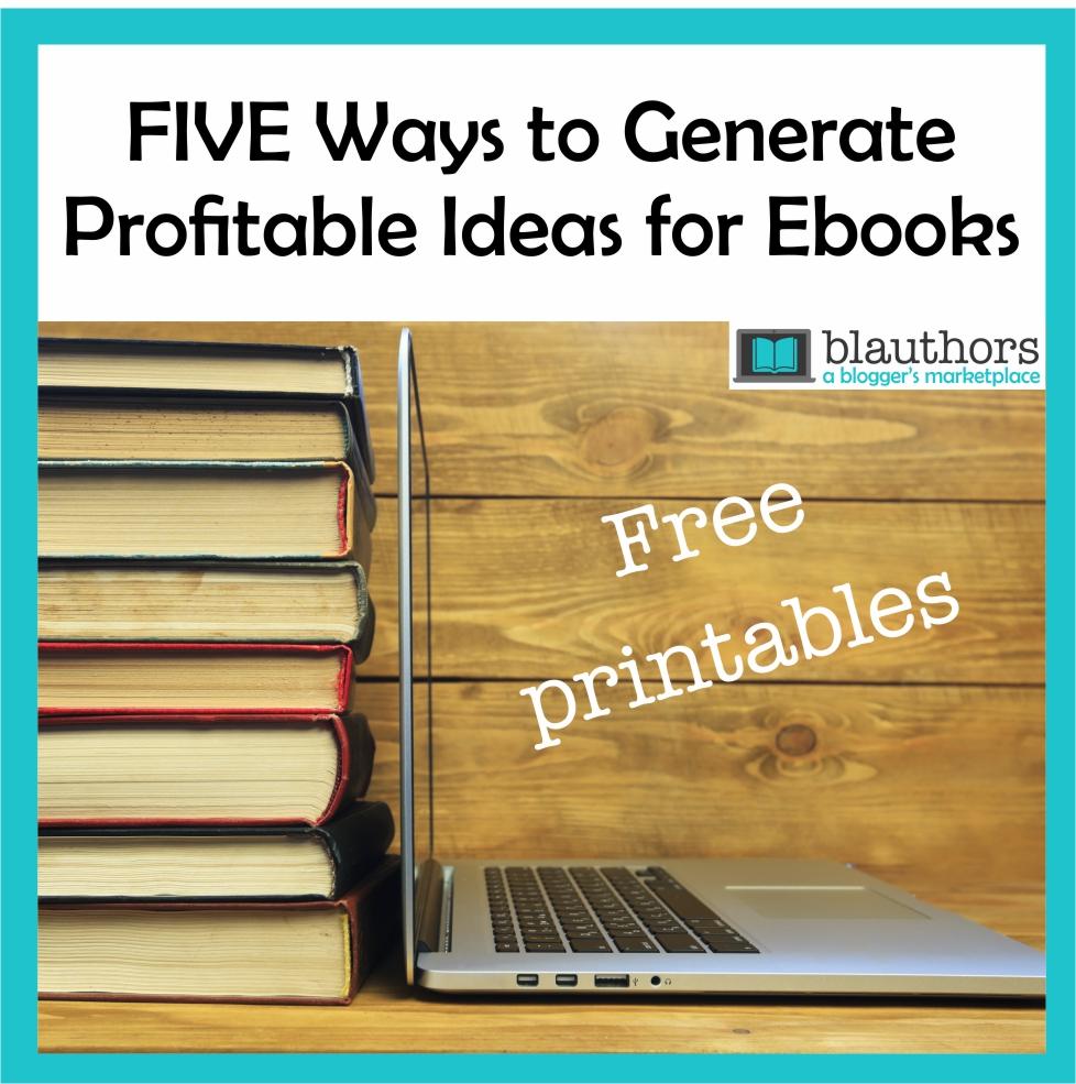 Generate Profitable Ideas for Ebooks