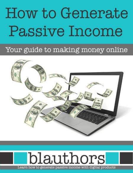 How to Generate Passive Income Online from blauthors